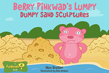 Read Berry Pinkwads Lumpy Dumpy Sand Sculptures
