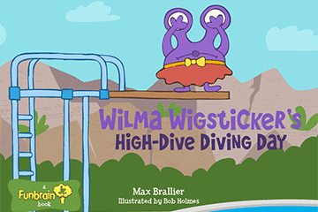 Read Wilma Wigsticker's High-Dive Diving Day