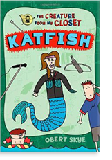 The Creature From My Closet: Katfish
